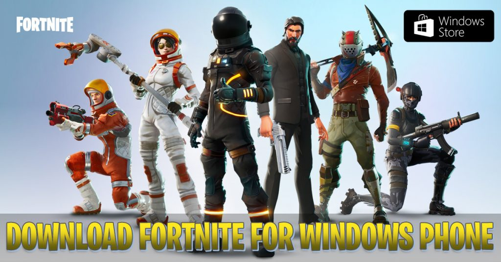 fortnite for windows phone